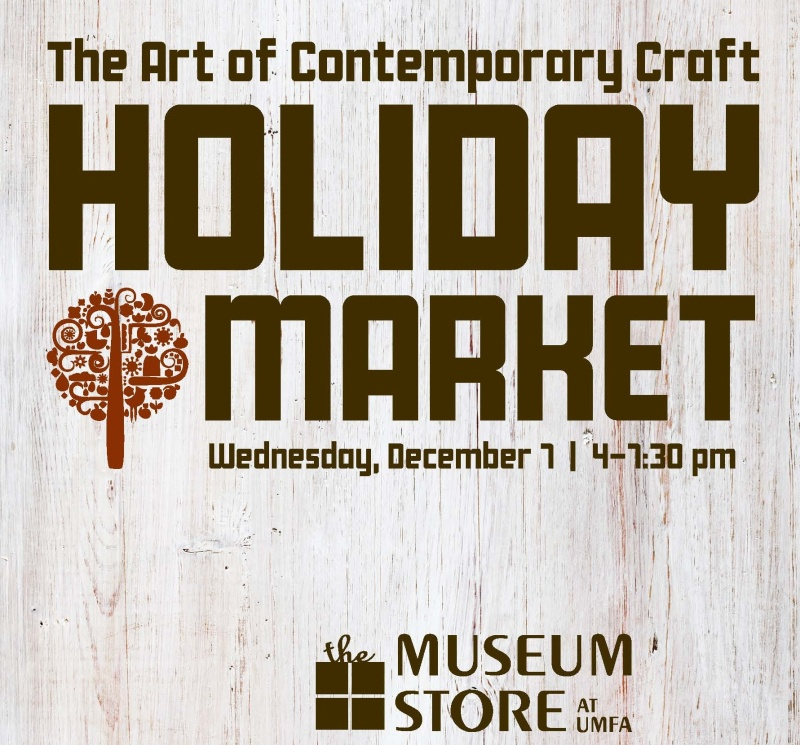 Holiday market, the art of contemporary craft, Wednesday December 7, 4 to 7:30 pm