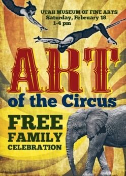 Art of the Circus Free Family Celebration, February 18, 2012, 1 to 4 pm